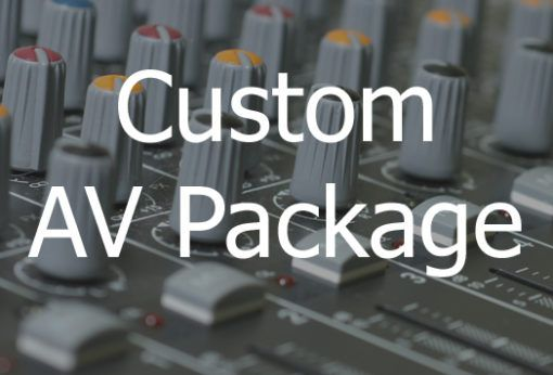 Custom AV Package Rental